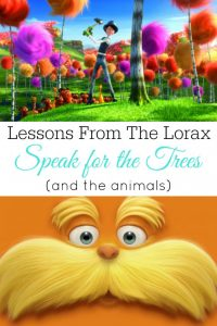 Lessons From The Lorax: Speak for the Trees (and the animals!)