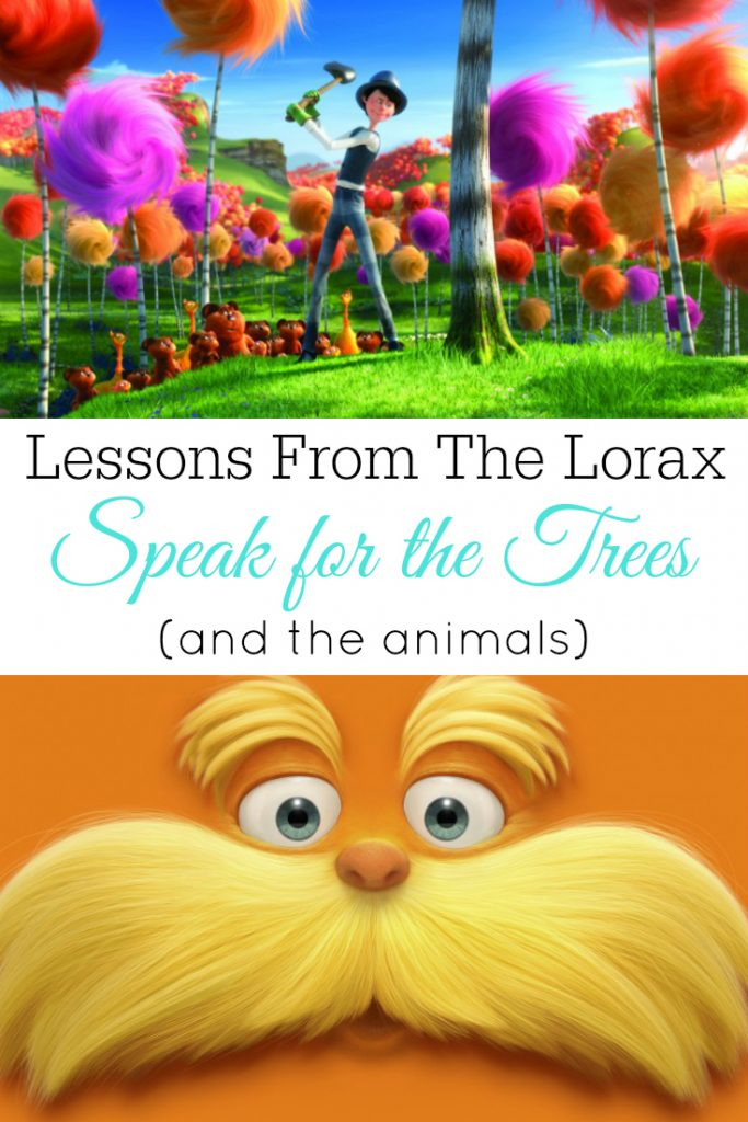 Lessons From The Lorax Speak For The Trees And The Animals