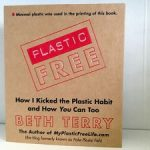 Book Review: Plastic-Free, How I Kicked the Plastic Habit and How You Can Too