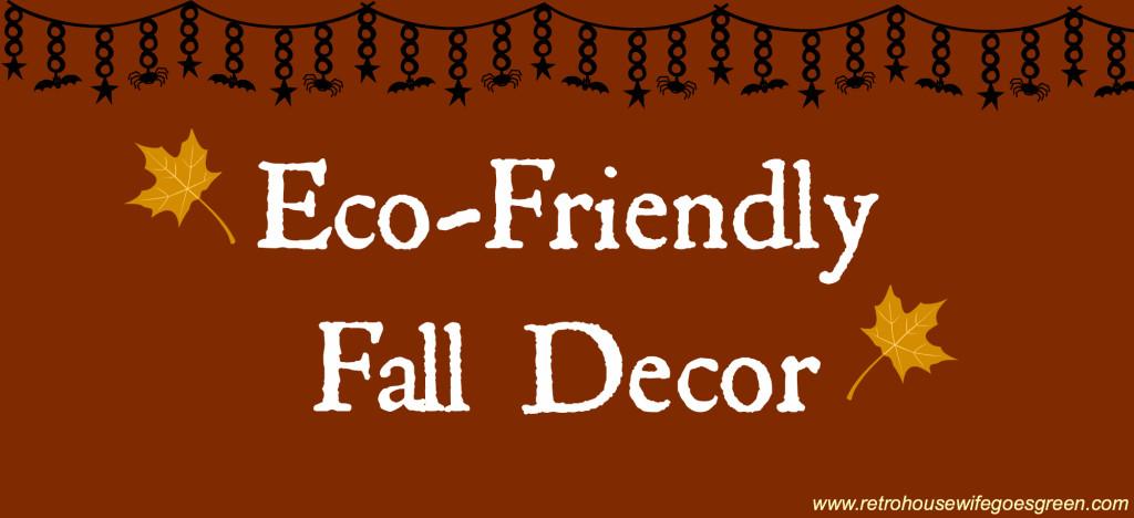 Eco-Friendly Fall Decor