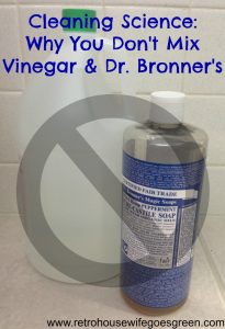 Don't Mix Dr. Bronner's and Vinegar