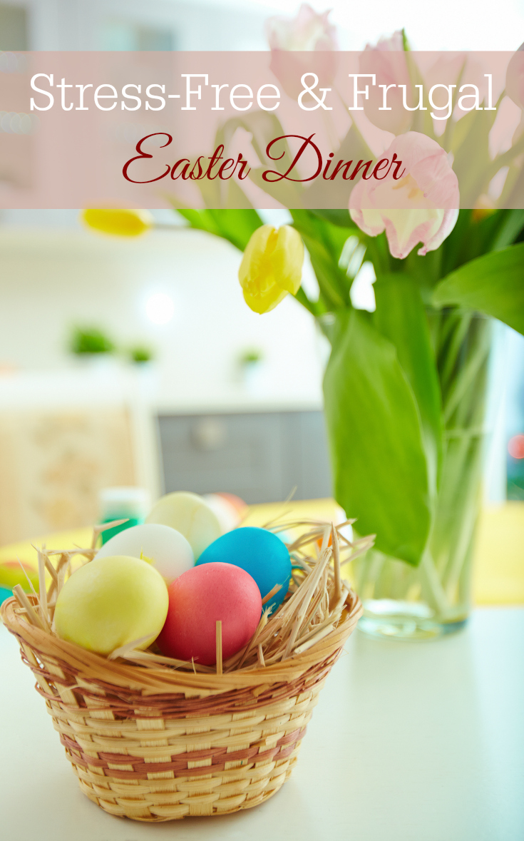 frugal and stress-free easter dinner