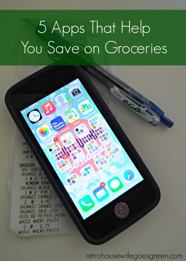 5 Apps That Help You Save on Groceries | Retro Housewife Goes Green