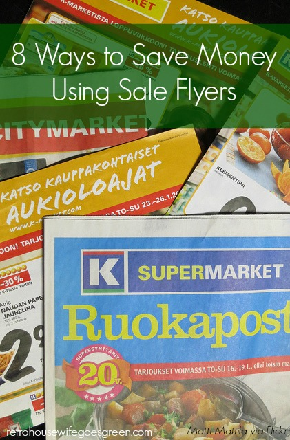 8 Ways to Save Money Using Sale Flyers   Retro Housewife Goes Green
