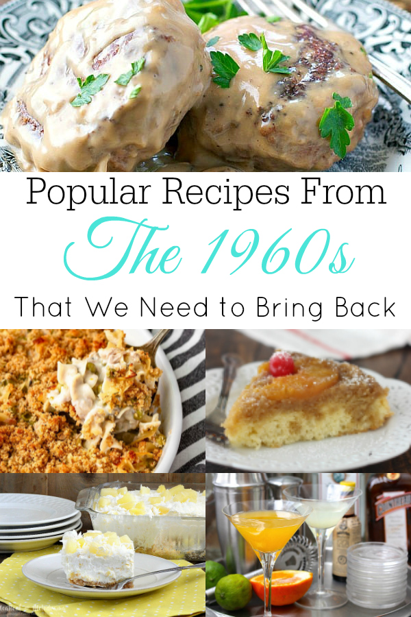 1960s Recipes We Need to Bring Back - Retro Housewife Goes Green