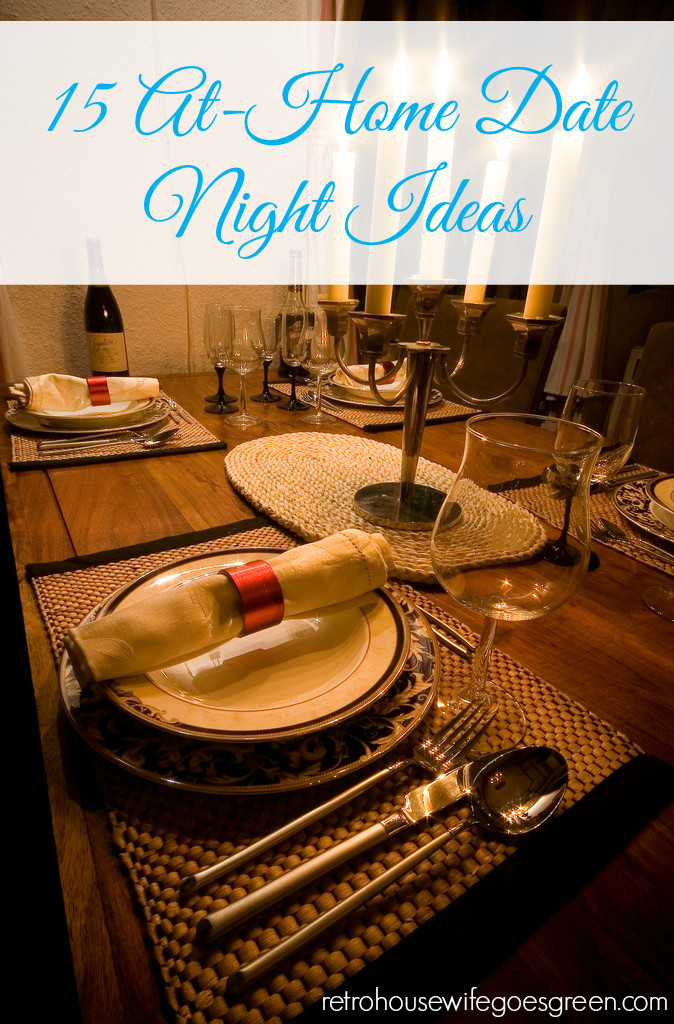 At Home Date Night Ideas Retro Housewife Goes Green