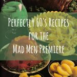 Perfectly 60's Recipes