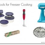 Tools and Printables for Freezer Cooking