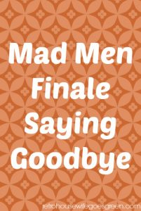 Mad Men Finale, Saying Goodbye