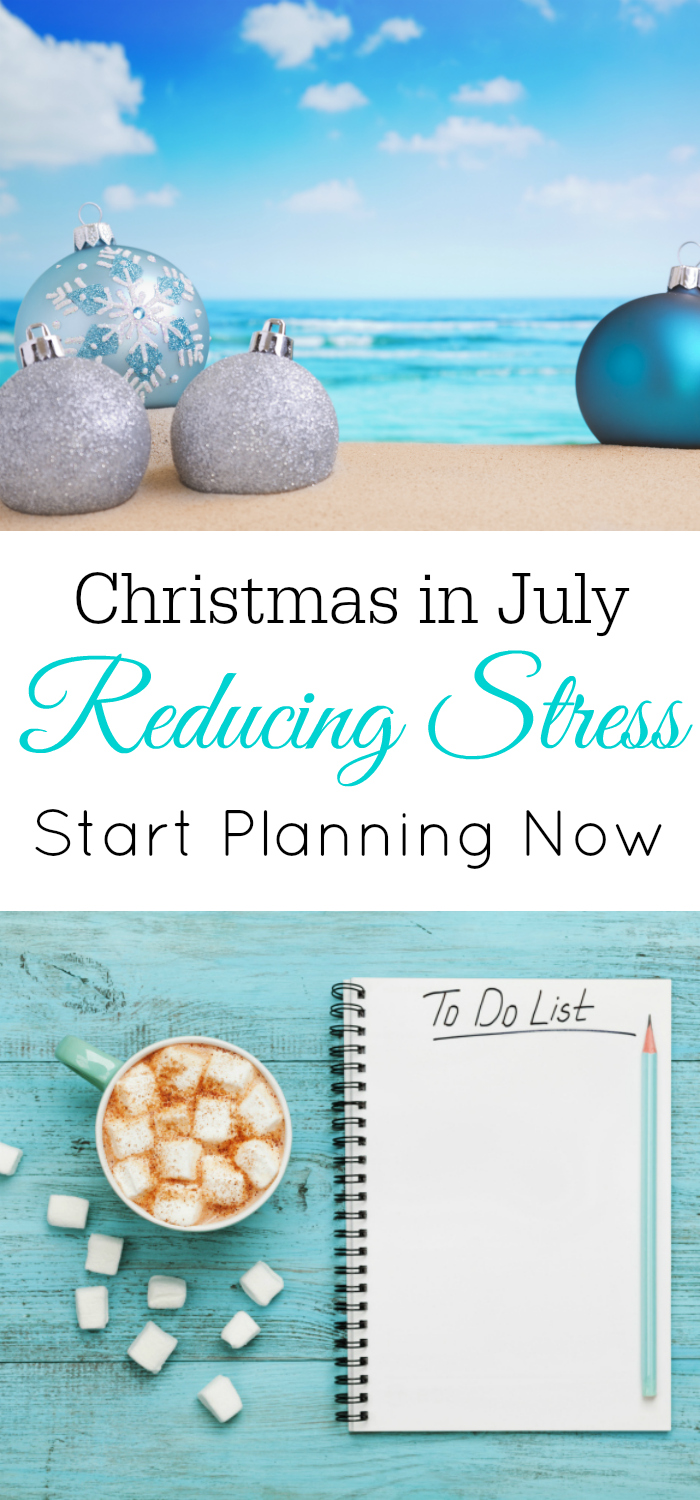 Christmas in July, Stress-Free Christmas, Planning for Christmas