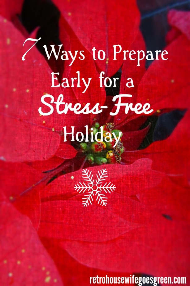 7 Ways to Prepare Early for a Stress-Free Holiday