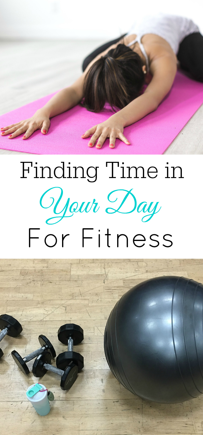 Find time in your day for fitness, work out, healthy living, exercise
