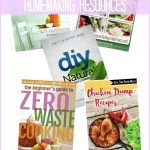 6 Must-Have Homemaking Resources