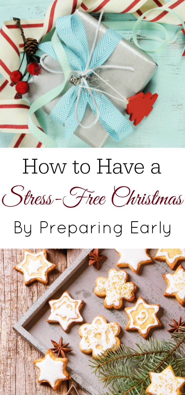 7 Ways to Prepare Early for a Stress-Free Christmas, How to Have a Stress-Free Christmas, Prepare Early for Christmas