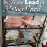 Lead in Vintage Pyrex?