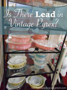 Lead in Vintage Pyrex?