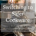 Switching to Safer Cookware