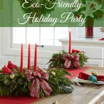6 Tips for an  Eco-Friendly Holiday Party
