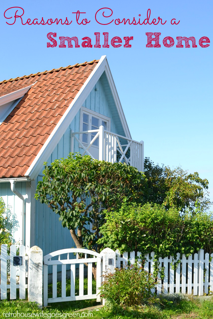 Reasons to Consider a Smaller Home