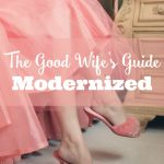 How to Be a Good Wife: Good Wife's Guide Modernized