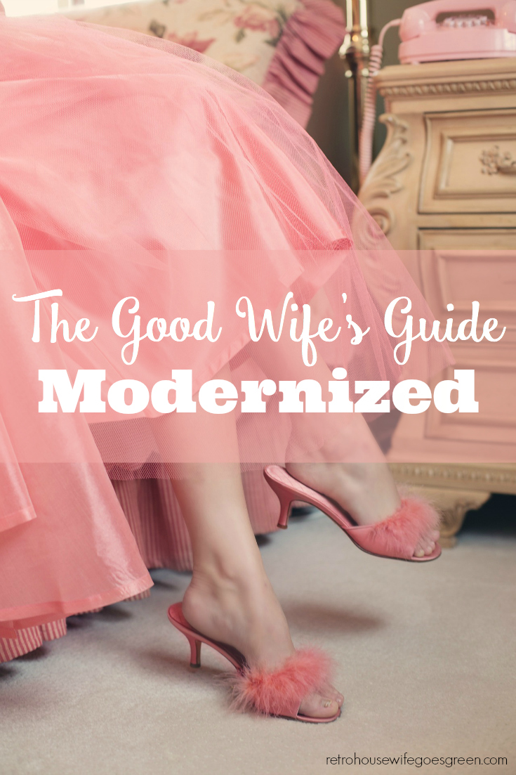 The Good Wife's Guide Modernized