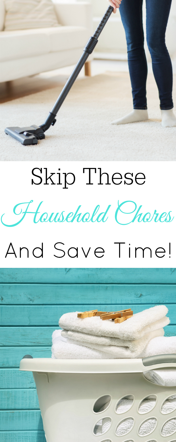 Skip These Household Chores, save time and have a cleaner house. #homemaking #cleaning