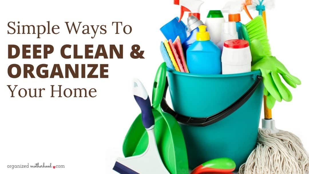 Deep Clean Your Home