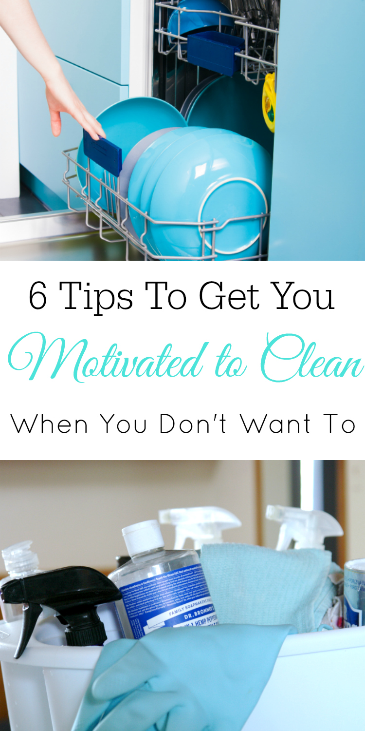 6 Tips to Get You Motivated to Clean, Even When You Don't Want to. Cleaning Motivation #cleaning #cleaningtips
