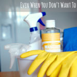 6 Tips to Get Motivated to Clean