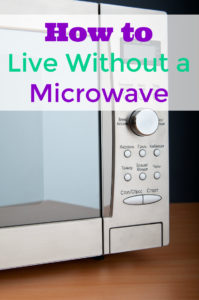 How to Live Without a Microwave