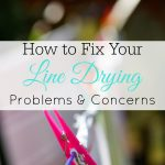 The Problems with Line Drying and How to Fix Them