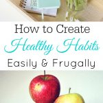 Creating Healthy Habits
