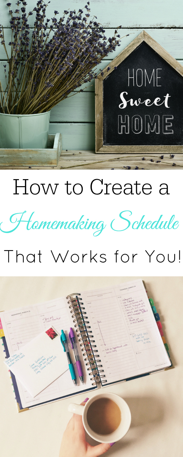 How to create a homemaking schedule that works for you, homemaking routine #homemaking