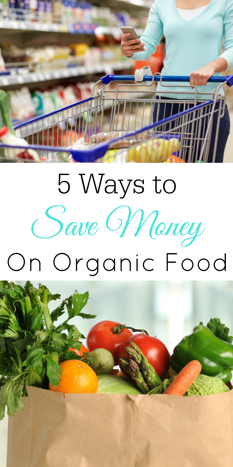 5 Ways to Save on Organic Food, Organic Food on a Budget #Frugal #Organic