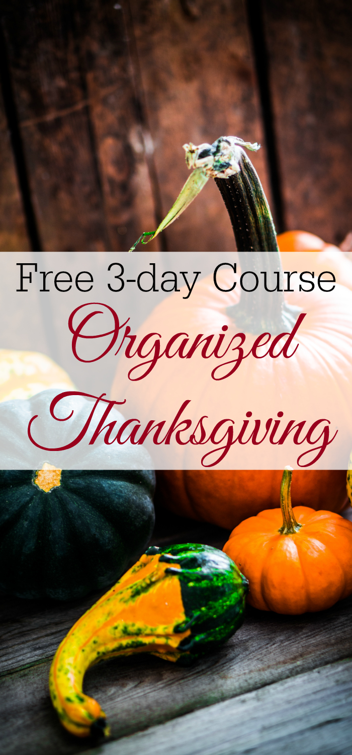Organized Thanksgiving, Stress-Free Thanksgiving, Thanksgiving Planning, Free e-course