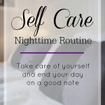 A Self-Care Nighttime Routine