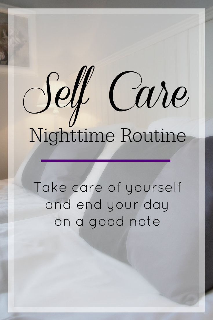Most of us need to take a lot better care of ourselves. Creating a nighttime routine that includes self care is so important!