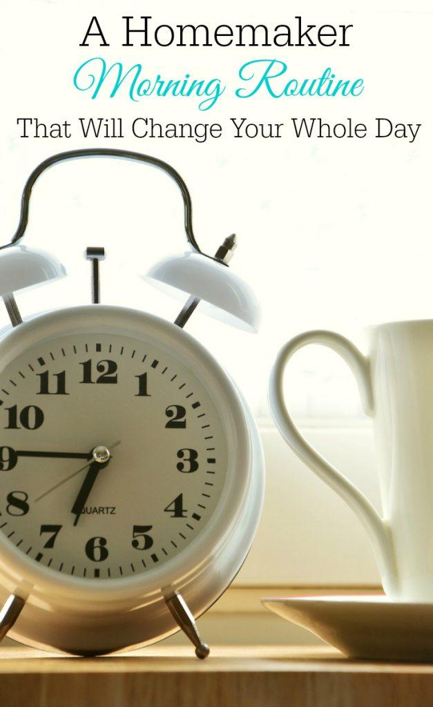 Homemaker morning routine, homemaking, make over your mornings