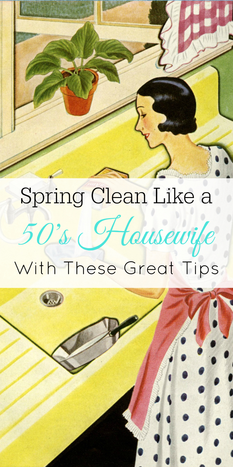 Spring Cleaning Tips from 50's Housewives, Retro Housewives, Spring Cleaning #cleaning #retro #vintage