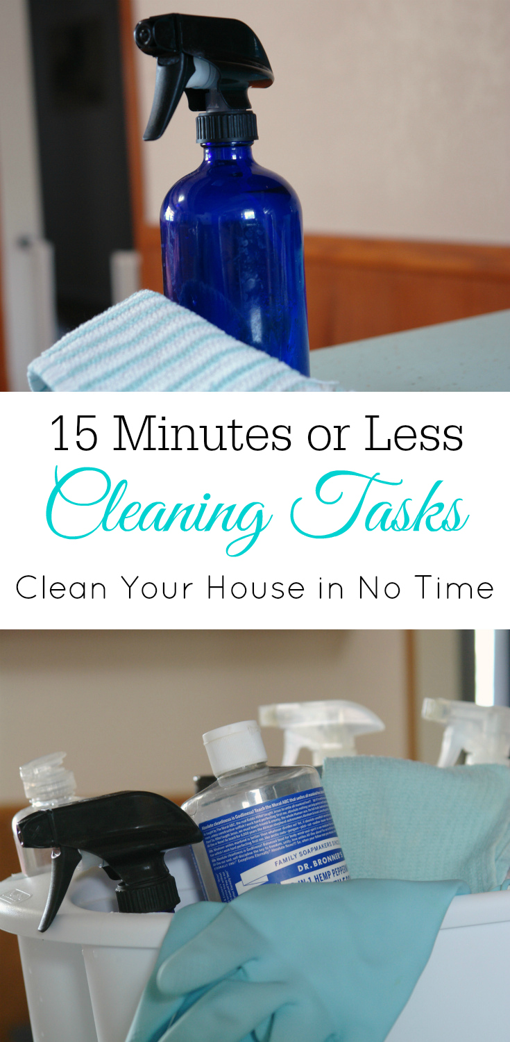 Cleaning tasks that can be done in 15 minutes or less, clean your house, quick cleaning