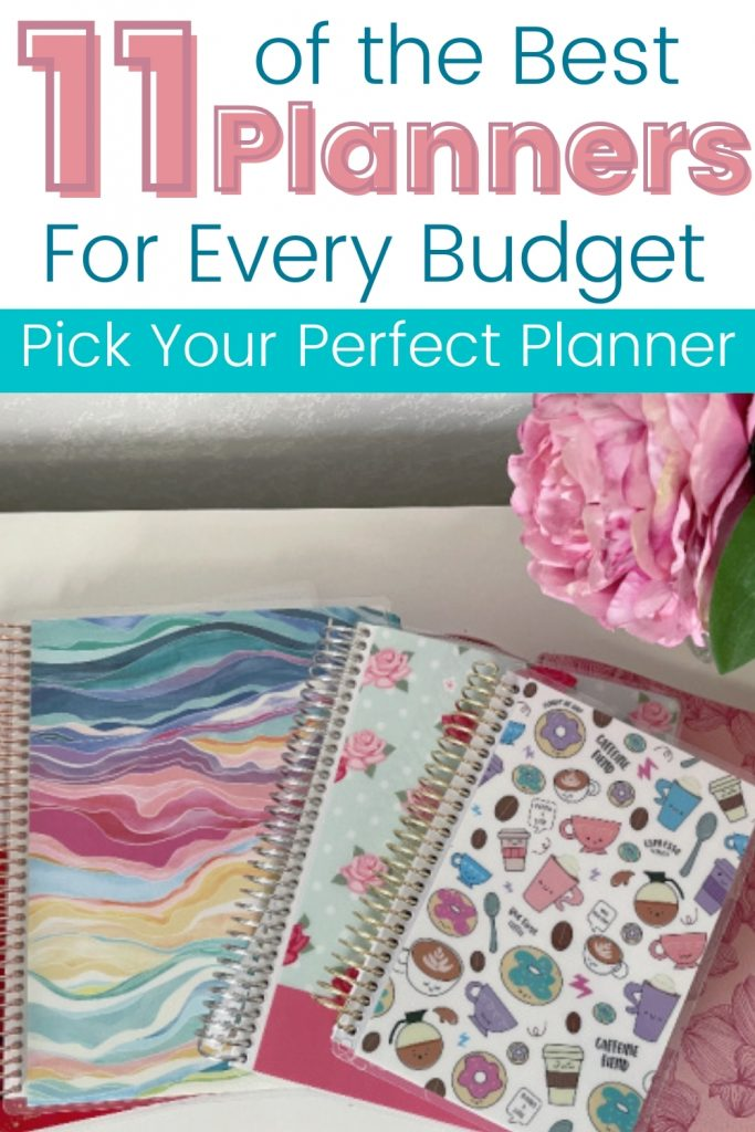 planners on table with flowers in vase with text 11 of the best planners for every budget