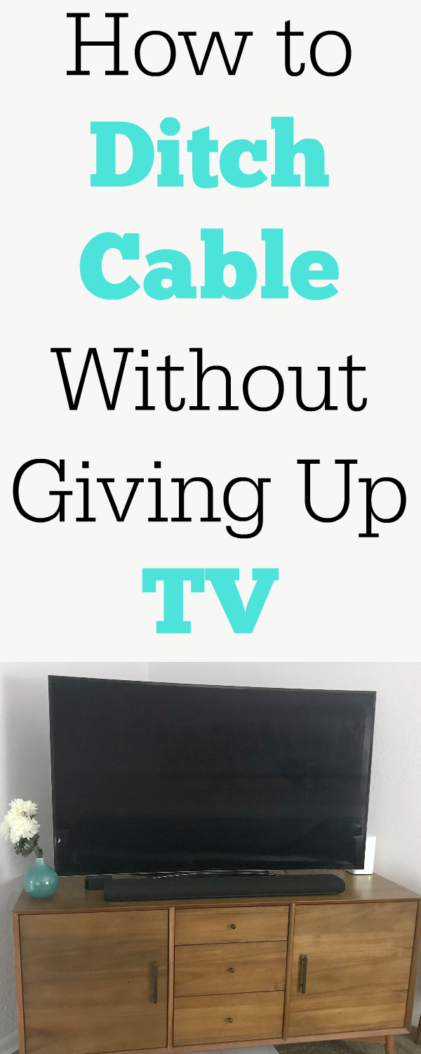 How to Ditch Cable Without Giving Up TV, cable alternatives, streaming tv #frugal