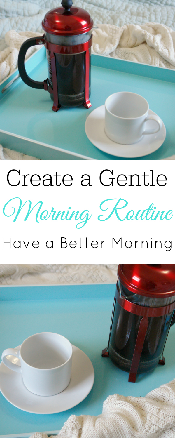 Create a Gentle Morning Routine #selfcare #morningroutine #routine