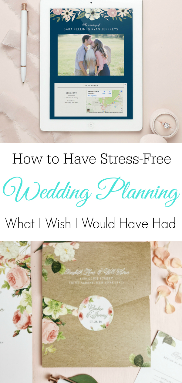 "Wedding website on iPad and wedding invitation and text ""How to Have Stress-Free Wedding Planning, What I Wish I Would Have Had"""