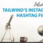 Improve your Instagram Game with Tailwind