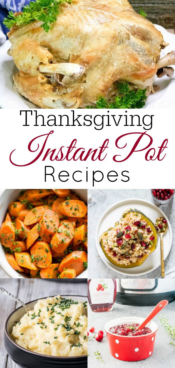 Collage of Thanksgiving Instant Pot Recipes