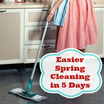 Woman cleaning with text Easier Spring Cleaning in 5 Days
