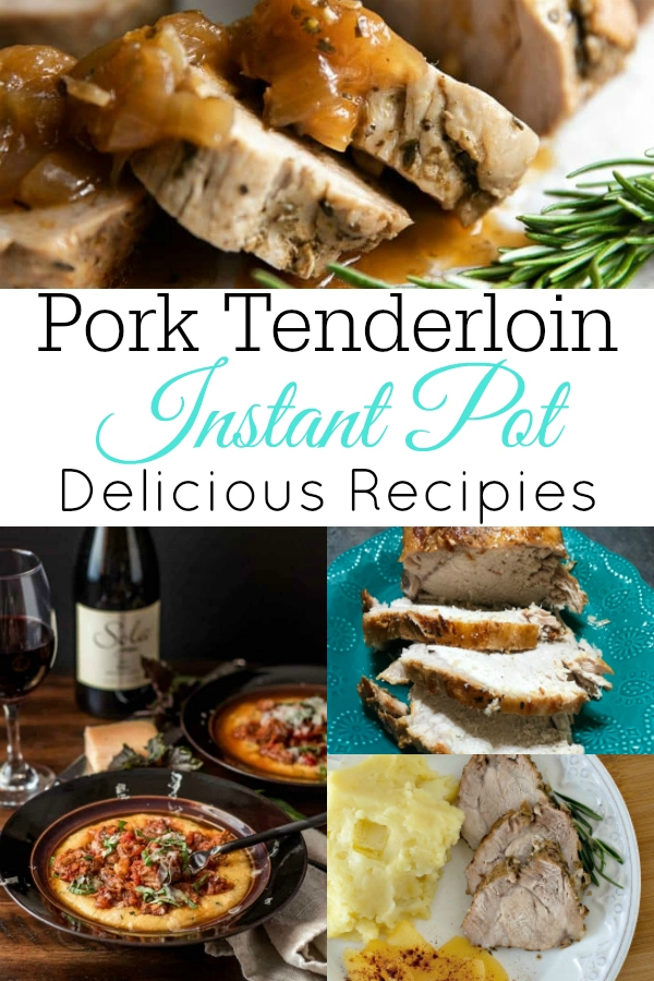 collage of Instant Pot pork loin recipes