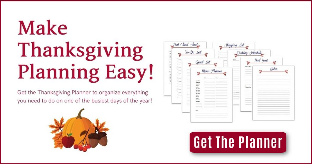 graphic with Thanksgiving planner pages and text overlap make thanksgiving planning easy, get the planner