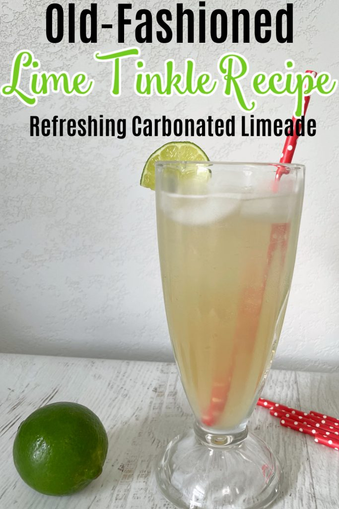 limeade in retro glass with text old-fashioned lime tinkle recipe, refreshing carbonated limeade